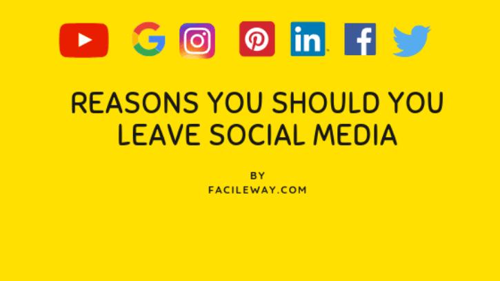 Reasons You Should You leave social Media