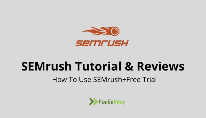 SEMrush Tutorial & Reviews
