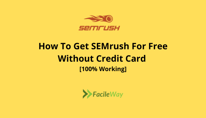 How To Get SEMrush For Free Without Credit Card