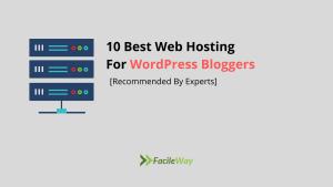 best web hosting for WordPress bloggers