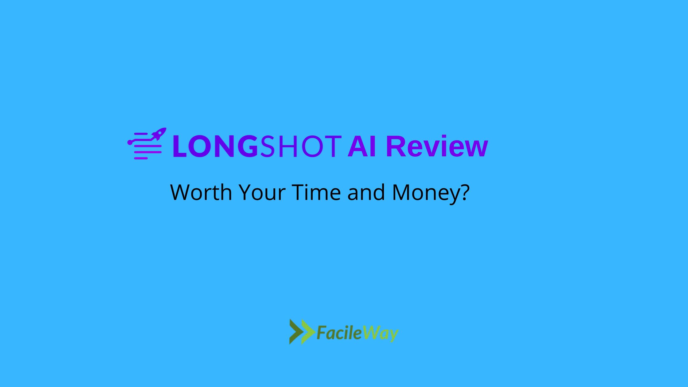 Longshot AI Review