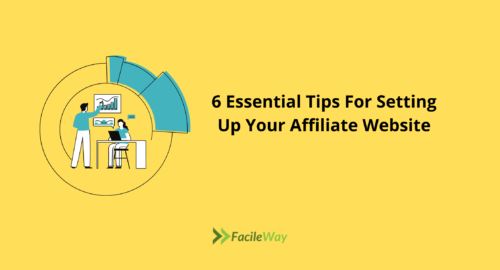 6 Essential Tips For Setting Up Your Affiliate Website
